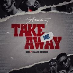 Stonebwoy - Take Me Away f/ KiDi & Kuami Eugene
