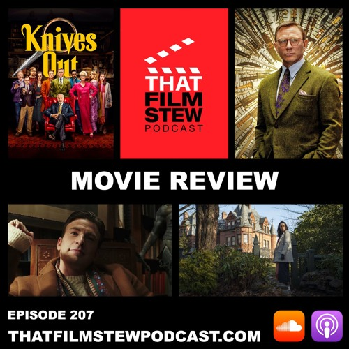 That Film Stew Ep 207 - Knives Out (Review)