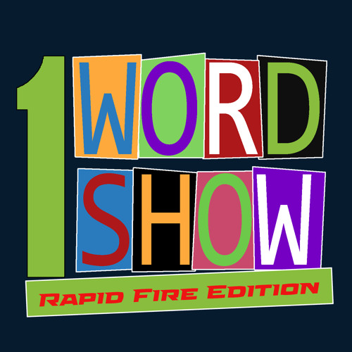 1 Word Show Rapid Fire with Laneta!