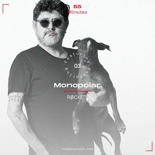 65 Minutes 03 - Monopolar