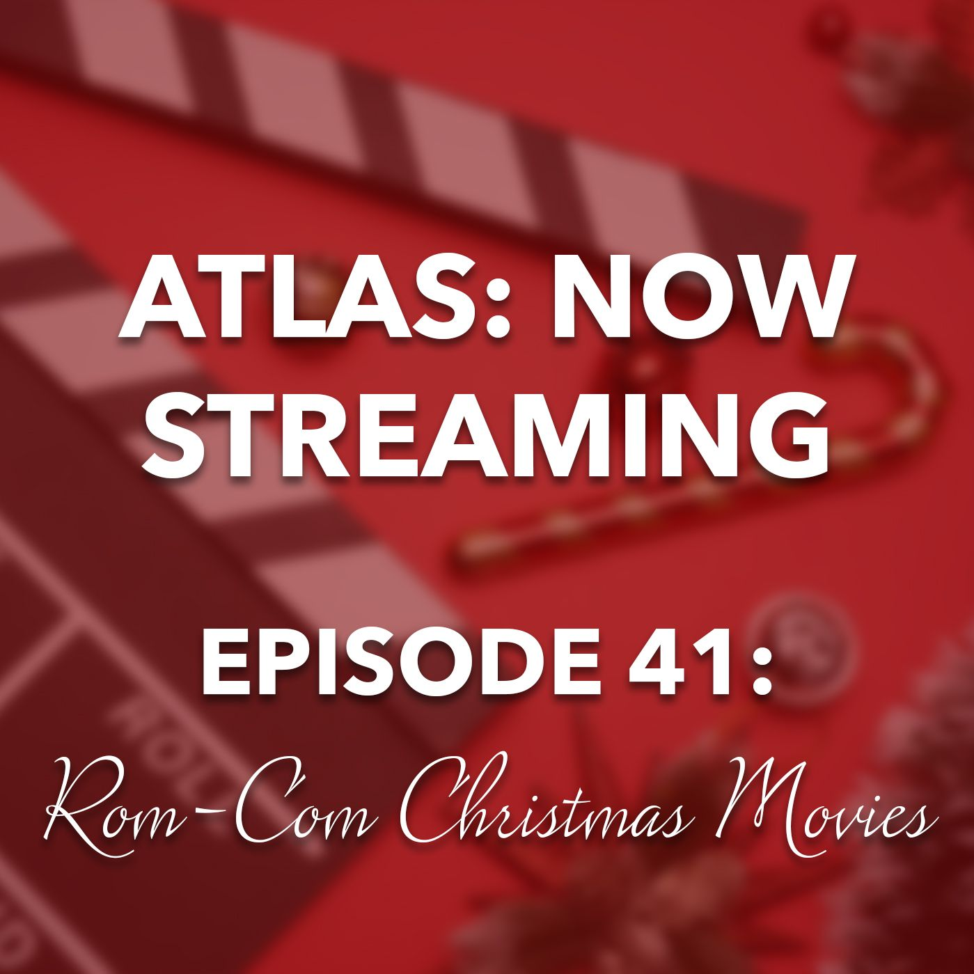 Romantic Christmas Movies - Atlas: Now Streaming 41