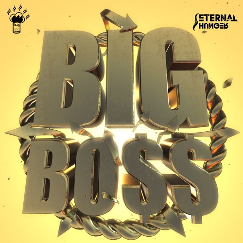 Eternal Hunger - Big Boss