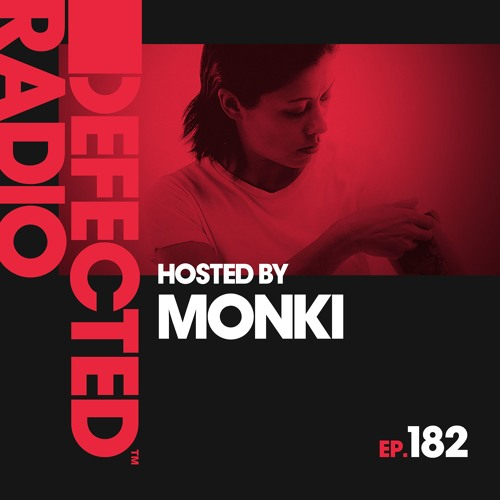 Defected Radio Show presented by Monki - 06.12.19