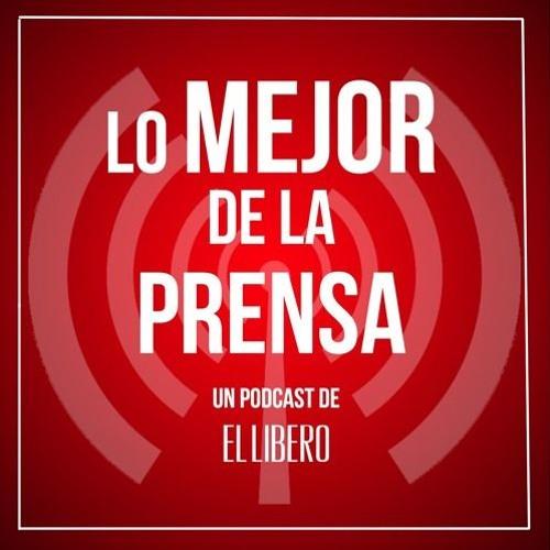 Podcast Lo Mejor De La Prensa - 06 DICIEMBRE