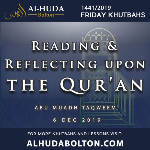 Khutbah: Reading And Reflecting upon The Quran