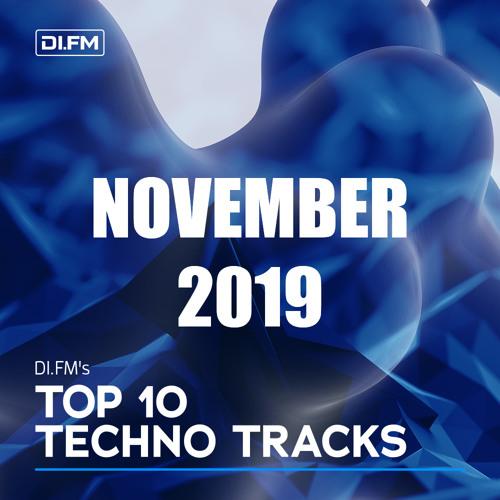 DI.FM Top 10 Techno Tracks November 2019
