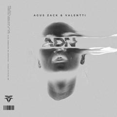 Agus Zack & Valentti - ADN
