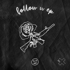 xo sad - Follow U (KDrew Remix)