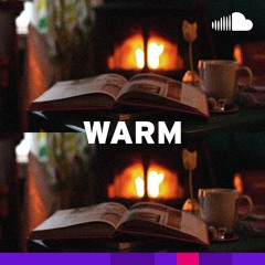 Warm Soothing Soul: Warm