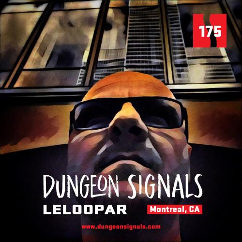 Dungeon Signals Podcast 175 - Leloopar
