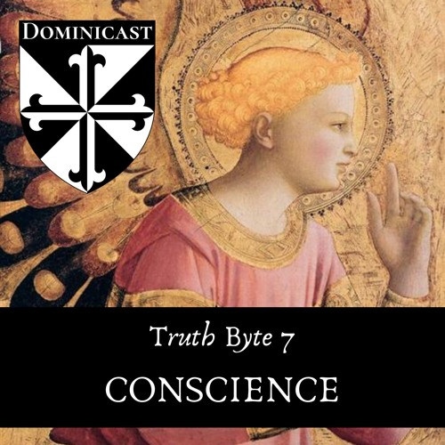 Conscience: Emotion or Truth? - Truth Byte 7