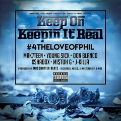 Keep on Keepin It Real #4TheLoveOfPhil