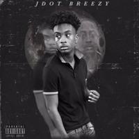Jdot Breezy - First Week Out Pt. 2