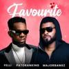 Download Felli - Favourite (Feat. Patoranking) Mp3