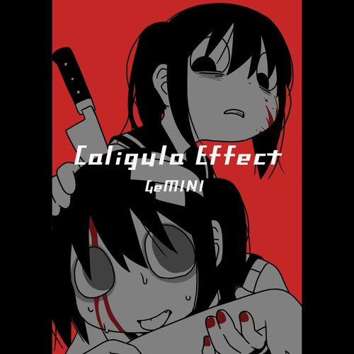 【Complextro】Caligula Effect/GeMINI(Dopam!ne)