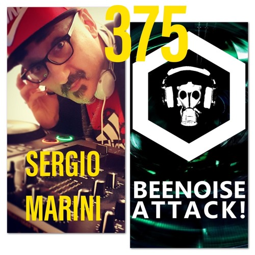 Beenoise Attack Episode 375 With Sergio Marini