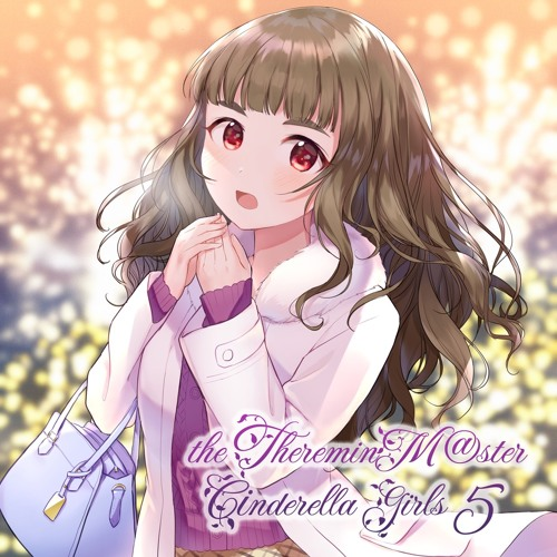 【C97】THE THEREMINM@STER CINDERELLA GIRLS 5 Crossfade Demo