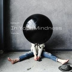 In Your Mindness OriginalMix