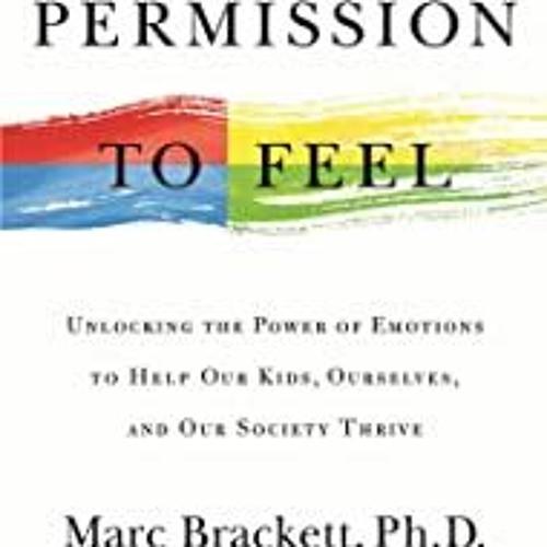 Emotion Roadmap 12 4 19 Permission To Feel With Marc Brackett