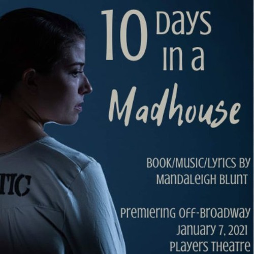 Ten Days in a Madhouse the Musical (rough demos)