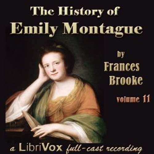 The History of Emily Montague Vol II by Frances Moore Brooke