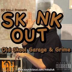 Skank Out Old Skool Garage & Grime