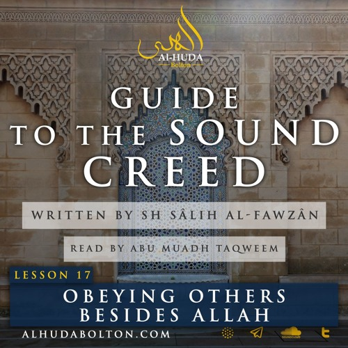 Sound Creed #17: Obeying Others Besides Allah