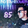 Download Young Tye Presents - HD Takeover Radio 85 Mp3