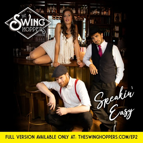 The Swinghoppers - Speakin' Easy EP