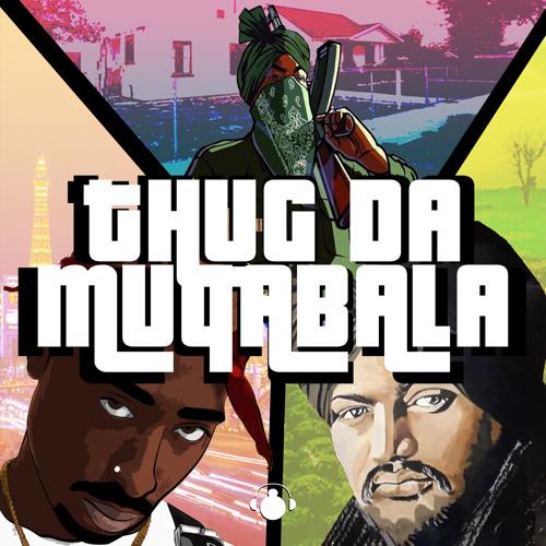 Thug Da Muqabala