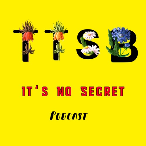 """It's No Secret Podcast """"All That They Anticipated Suddenly Disintegrated"""" Ep. 6"""