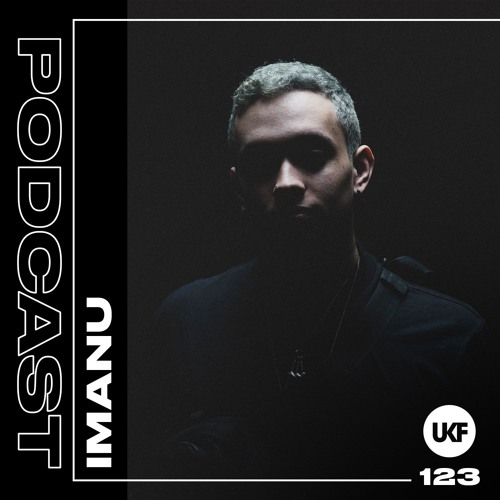 IMANU - UKF Music Podcast 123 (2019)