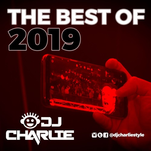 DJ Charlie THE BEST OF 2019