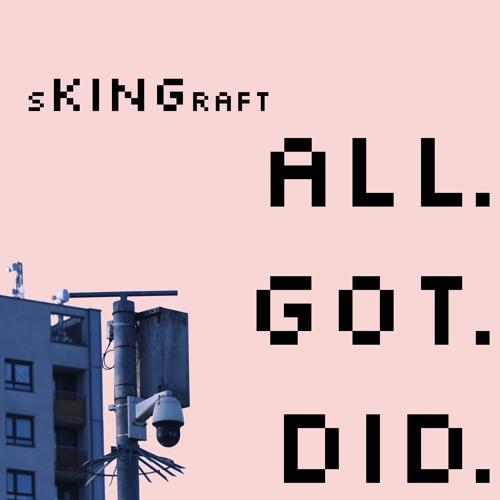 All Got Did (prod. BIG $QTCH)