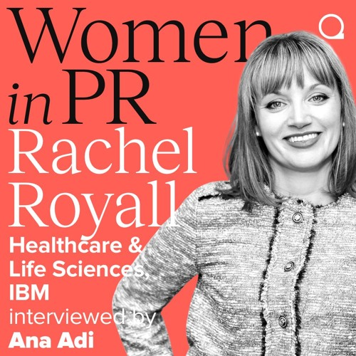 #7 Rachel Royall_Women in PR with Ana Adi