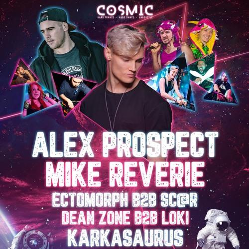 Alex Prospect, Mike Reverie & Friends | Cosmic Warmup Mix by Karkasaurus