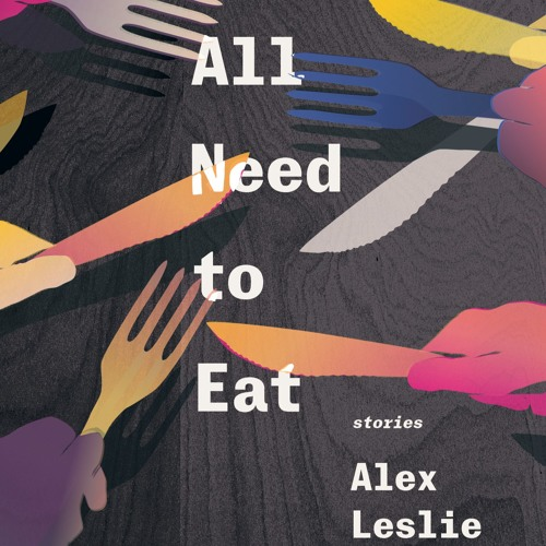 Episode six: Alex Leslie talks about writing as an uninvited visitor