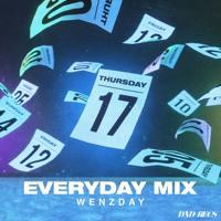 DND RADIO 007: EVERYDAY MIX by Wenzday