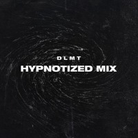 DND RADIO 005: HYPNOTIZED MIX by DLMT