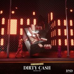 DND RADIO 002: DIRTY CASH MIX by FREAK ON