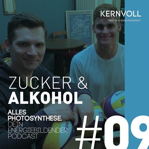 Alles Photosynthese. #09 Zucker & Alkohol