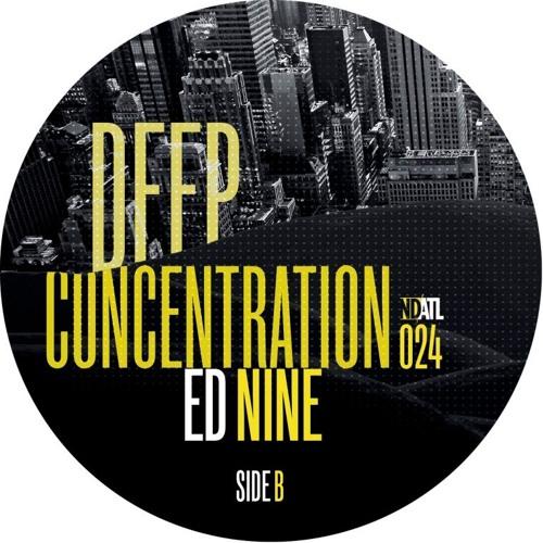 Ed Nine - Deep Conentration [NDATL Muzik]