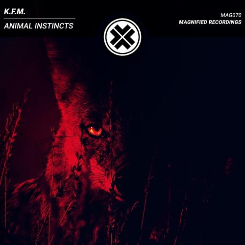 K.F.M. - Animal Instincts