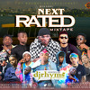 Download Next Rated Mixtape 2019 Mp3