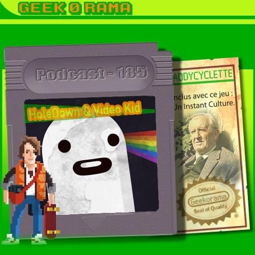 Épisode 185 Geek'O'rama - Hole Down & Video Kid   Instant Culture : Mister Tolkien