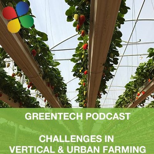 Challenges in Vertical & Urban Farming
