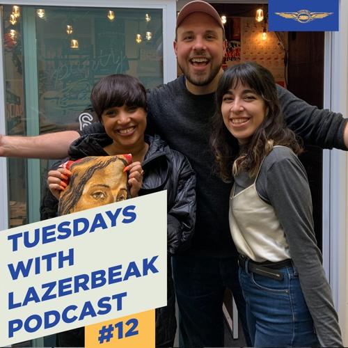 Tuesdays with Lazerbeak Podcast - Episode 12: Sophia Eris and the Year of Saying Yes