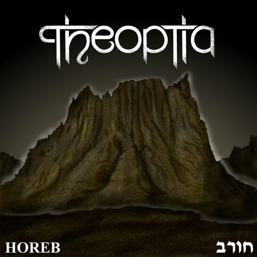 Theoptia - Horeb