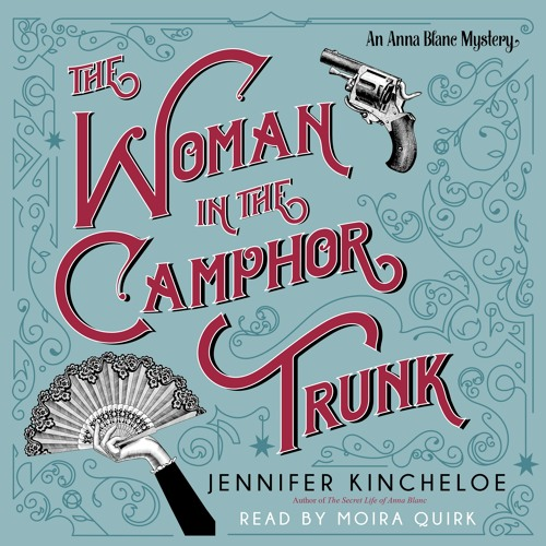 THE WOMAN IN THE CAMPHOR TRUNK: AN ANNA BLANC MYSTERY BOOK 2