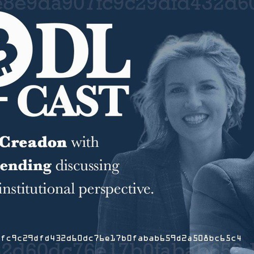 HodlCast Ep. 96 with Michael Creadon, the Head of Institutional Sales for DrawBridge Lending